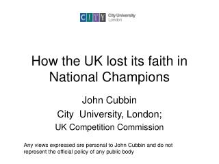 How the UK lost its faith in National Champions
