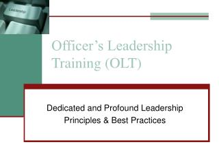 Officer's Leadership Training (OLT)