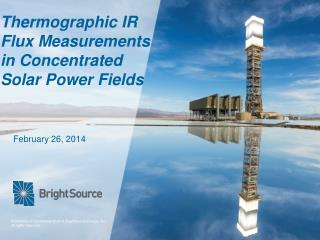 Thermographic  IR Flux  Measurements in Concentrated Solar Power  Fields