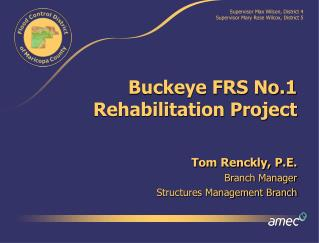 Buckeye FRS No.1 Rehabilitation Project