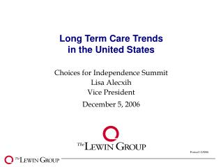 Long Term Care Trends in the United States
