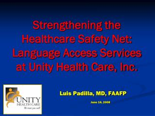 Strengthening the Healthcare Safety Net: Language Access Services at Unity Health Care, Inc.