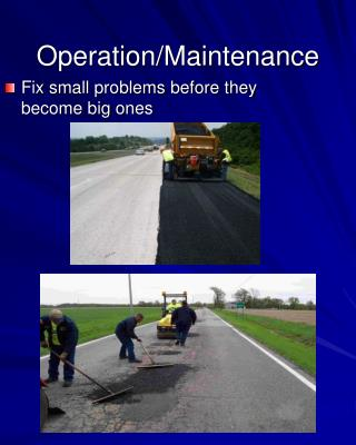 Operation/Maintenance