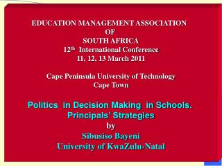 EDUCATION MANAGEMENT ASSOCIATION   OF  SOUTH AFRICA 12 th   International Conference