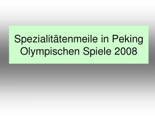 Spezialitätenmeile in Peking Olympischen Spiele 2008