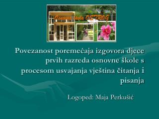 Logoped: Maja Perkušić