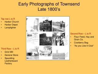 Early Photographs of Townsend Late 1800's