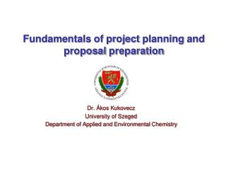 Fundamentals of project  planning  and  proposal preparation