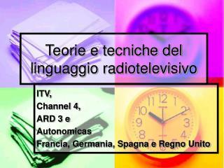 Teorie e tecniche del linguaggio radiotelevisivo