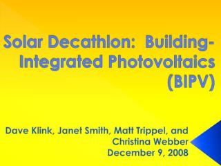 Solar Decathlon:  Building-Integrated  Photovoltaics  (BIPV)