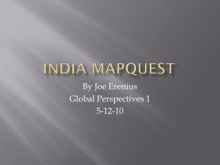 India  Mapquest