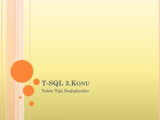 T-SQL 3.Konu
