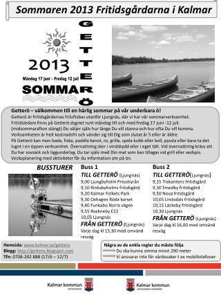 Sommaren 2013 Fritidsgårdarna i Kalmar