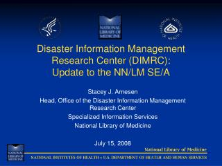 Disaster Information Management Research Center (DIMRC): Update to the NN/LM SE/A