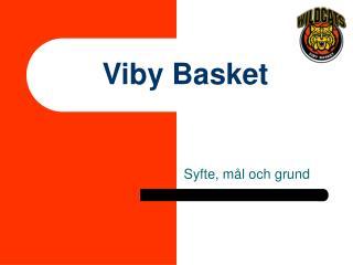 Viby Basket