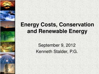 Energy Costs, Conservation and Renewable Energy
