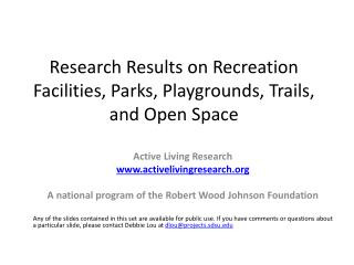 Research Results on Recreation Facilities, Parks, Playgrounds, Trails, and Open Space