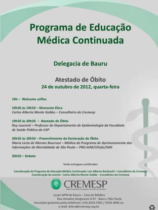 Programa de  Educação  Médica Continuada  Delegacia de Bauru Atestado de Óbito