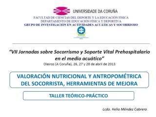 VALORACIÓN NUTRICIONAL Y ANTROPOMÉTRICA DEL SOCORRISTA, HERRAMIENTAS DE MEJORA