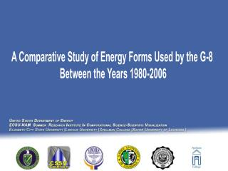 A Comparative Study of Energy Forms Used by the G-8  Between the Years 1980-2006