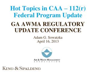 Hot Topics in CAA – 112(r) Federal Program Update
