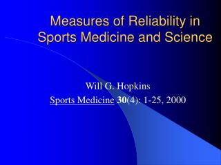 Measures of Reliability in Sports Medicine and Science