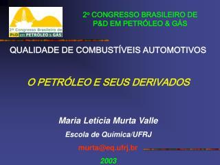 2 o  CONGRESSO BRASILEIRO DE P&D EM PETRÓLEO & GÁS