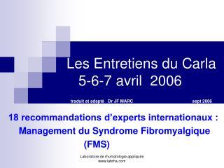 18 recommandations d'experts internationaux :       Management du Syndrome Fibromyalgique