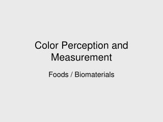 Color Perception and Measurement