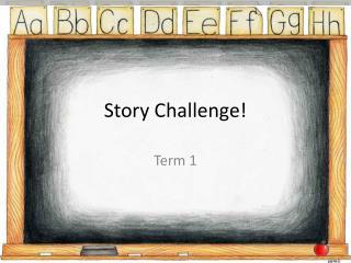 Story Challenge!