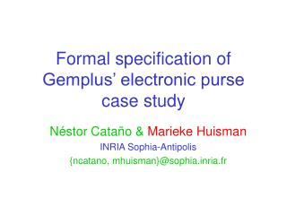 Formal specification of Gemplus  electronic purse case study