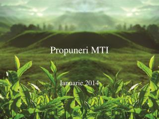Propuneri MTI