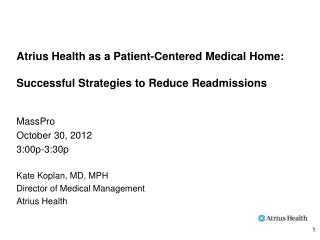 Atrius Health as a Patient-Centered Medical Home: Successful Strategies to Reduce Readmissions
