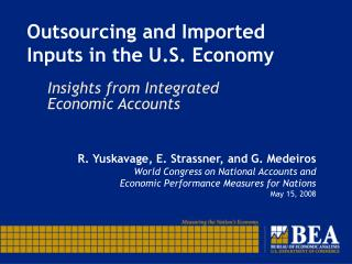 Outsourcing and Imported Inputs in the U.S. Economy