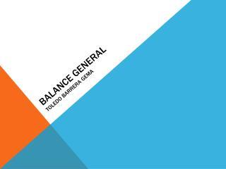 Balance general Toledo Barrera gema