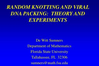 RANDOM KNOTTING AND VIRAL DNA PACKING:  THEORY AND EXPERIMENTS