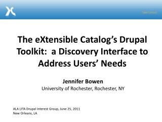The  eXtensible  Catalog's  Drupal  Toolkit:  a Discovery Interface to Address Users' Needs