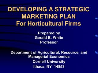 DEVELOPING A STRATEGIC MARKETING PLAN For Horticultural Firms