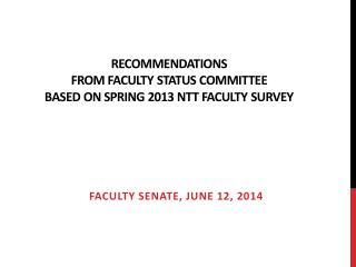 Recommendations  from  Faculty Status Committee  based  on Spring 2013 NTT Faculty  Survey