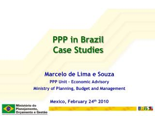 PPP in Brazil Case Studies