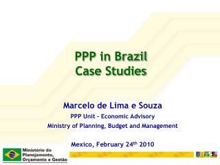 PPP in Brazil Case Studies