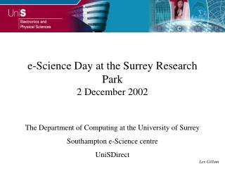 e-Science Day at the Surrey Research Park 2 December 2002