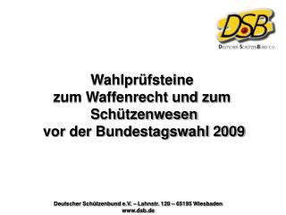 Deutscher Schützenbund e.V. – Lahnstr. 120 – 65195 Wiesbaden dsb.de