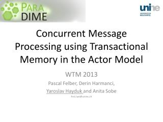Concurrent Message Processing using Transactional Memory in the Actor Model