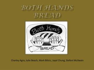 Both Hands Bread