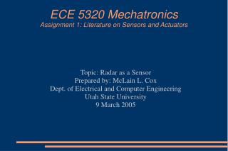 ECE 5320 Mechatronics Assignment 1: Literature on Sensors and Actuators