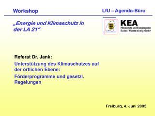 """Workshop  """"Energie und Klimaschutz in  der LA 21"""""""