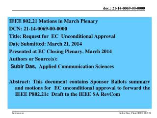 IEEE  802.21 Motions in March Plenary  DCN:  21-14-0069-00-0000