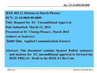 IEEE  802.21 Motions in March Plenary  DCN:  21-14-0069-00-0000
