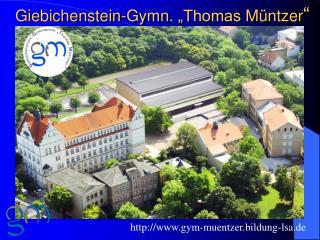 """Giebichenstein-Gymn . """"Thomas  Müntzer """""""